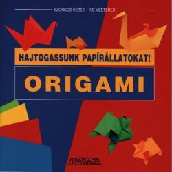Origami - Hajtogassunk papírállatokat