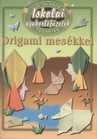 Origami mesékkel