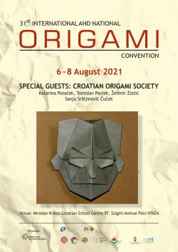 31st National and International Origami Convention - 2021. Pécs